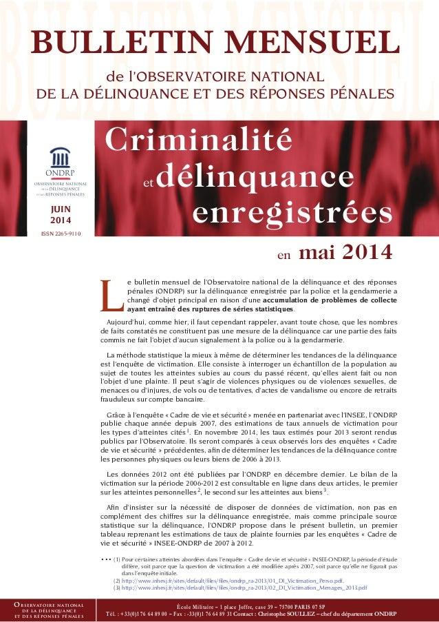 L e bulletin mensuel de l'Observatoire national de la délinquance et des réponses pénales (ONDRP) sur la délinquance enreg...