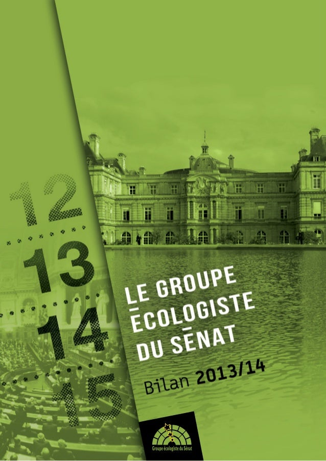 Secrétariat du groupe 15 rue de Vaugirard 75291 Paris cedex 06 www.ecologistes-senat.fr Fiona Texeire / 01 42 34 48 87 Sec...