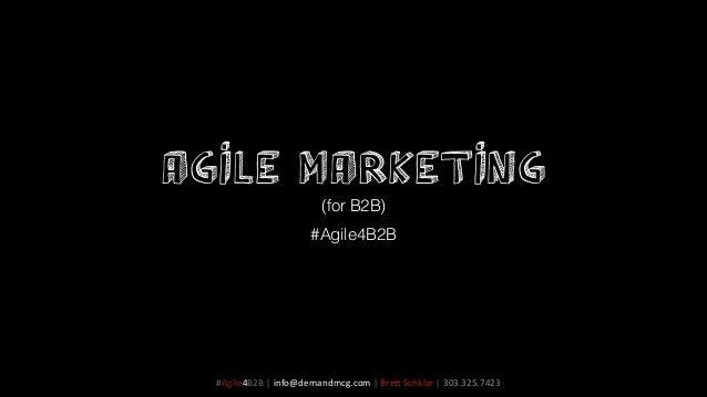 Agile Marketing for B2B Presentation