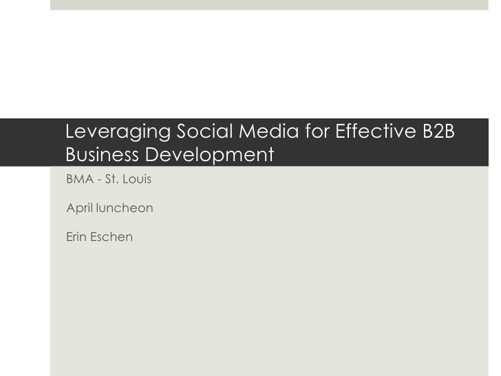 Social Media Marketing for B2B Business Development - Business Marketing Association St. Louis