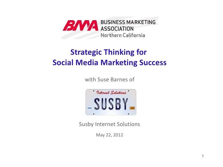 Bma strategic thinking_for_social_media_marketing_success