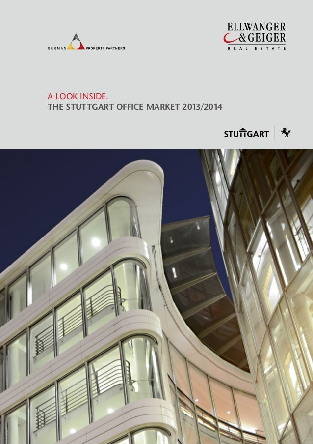 Ellwanger & Geiger Real Estate: The Stuttgart Office Market 2013 / 2014