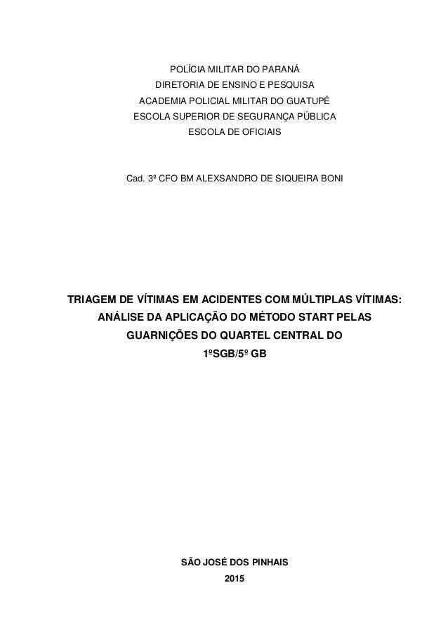 POLÍCIA MILITAR DO PARANÁ DIRETORIA DE ENSINO E PESQUISA ACADEMIA POLICIAL MILITAR DO GUATUPÊ ESCOLA SUPERIOR DE SEGURANÇA...