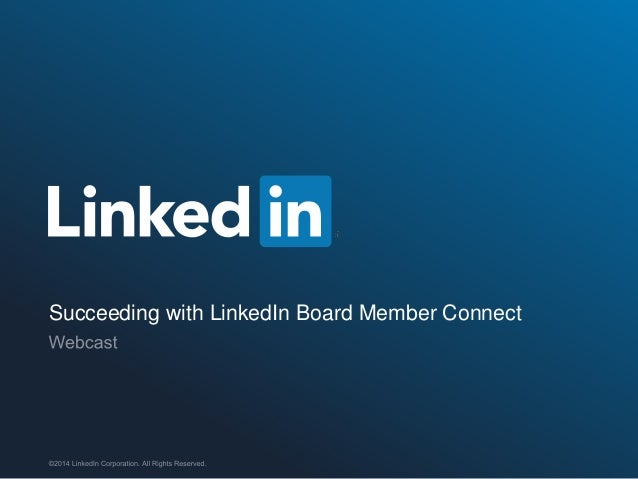 Succeeding with LinkedIn Board Member Connect
