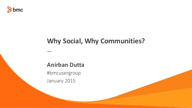 BMC Communities Why