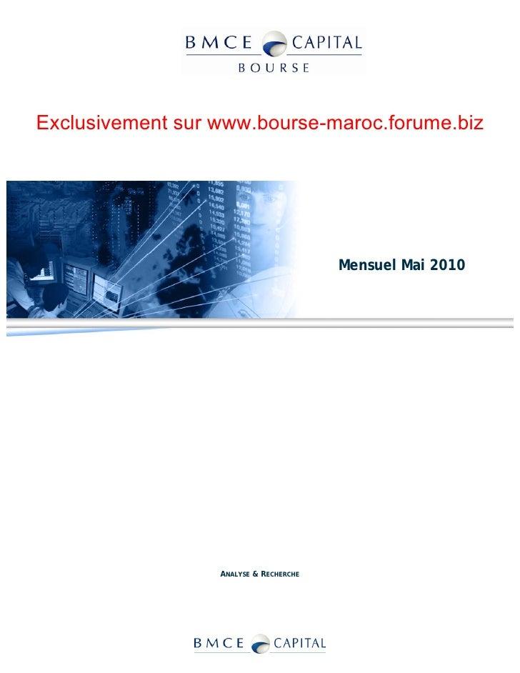 Exclusivement sur www.bourse-maroc.forume.biz                                             Mensuel Mai 2010                ...