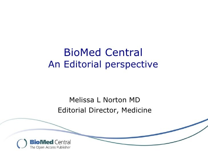 BioMed Central, an editorial perspective