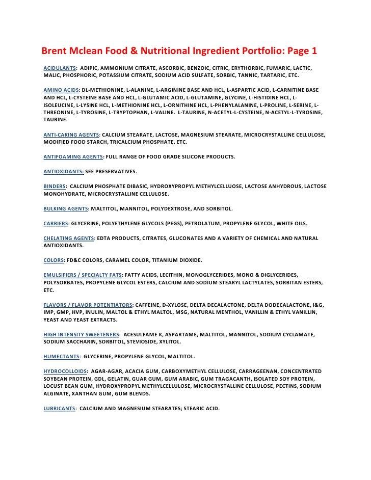 Brent Mclean Food & Nutritional Ingredient Portfolio: Page 1<br />Acidulants:  adipic, ammonium citrate, ascorbic, benzo...