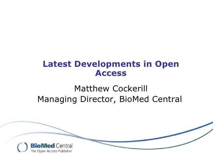 Latest Developments in Open Access