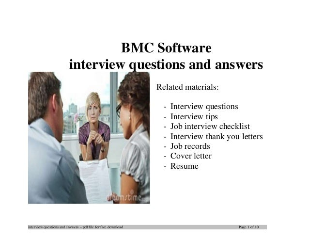 interview questions and answers – pdf file for free download Page 1 of 10 BMC Software interview questions and answers Rel...