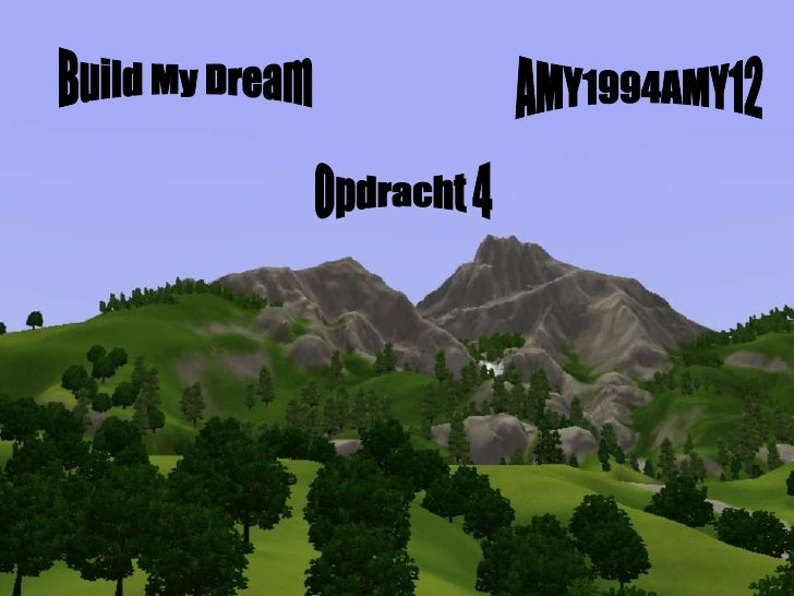 Build My Dream AMY1994AMY12 Opdracht 4
