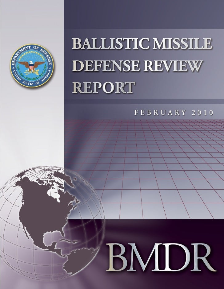 Ballistic Missile Defense Review              Report             February 2010