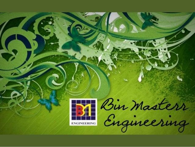 Bin Masterr Engineering