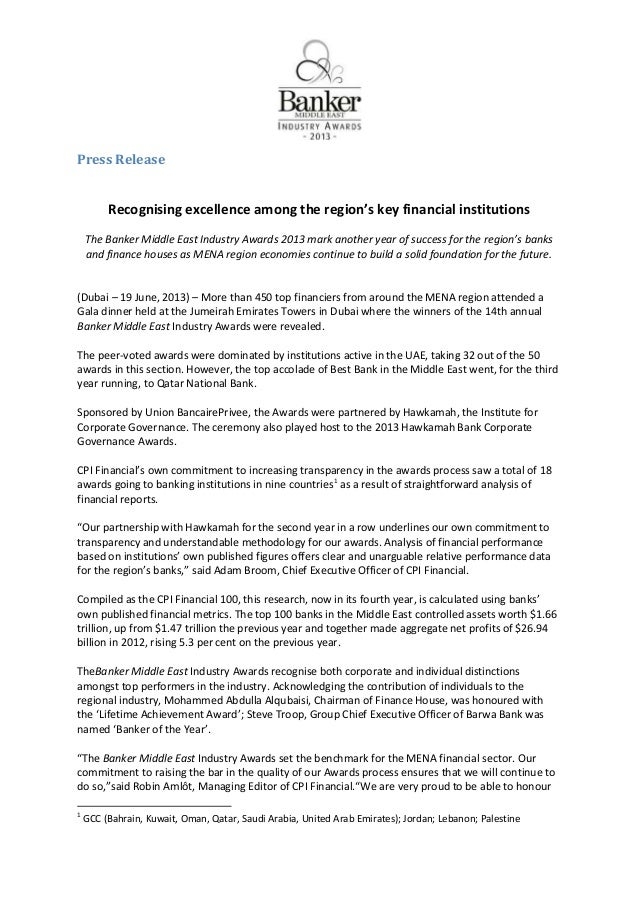 Press ReleaseRecognising excellence among the region's key financial institutionsThe Banker Middle East Industry Awards 20...