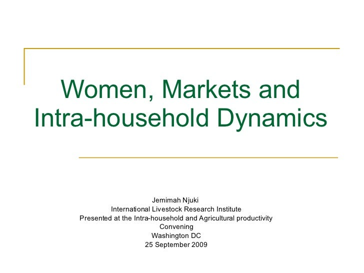 Women, markets and intra-household dynamics