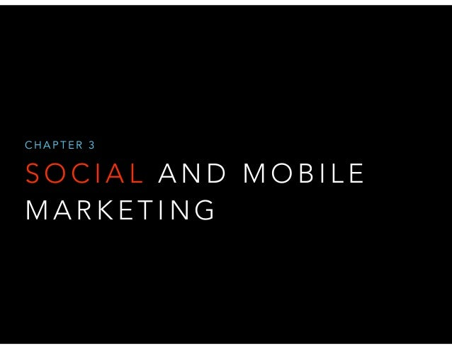 CHAPTER 3  SOCIAL AND MOBILE MARKETING
