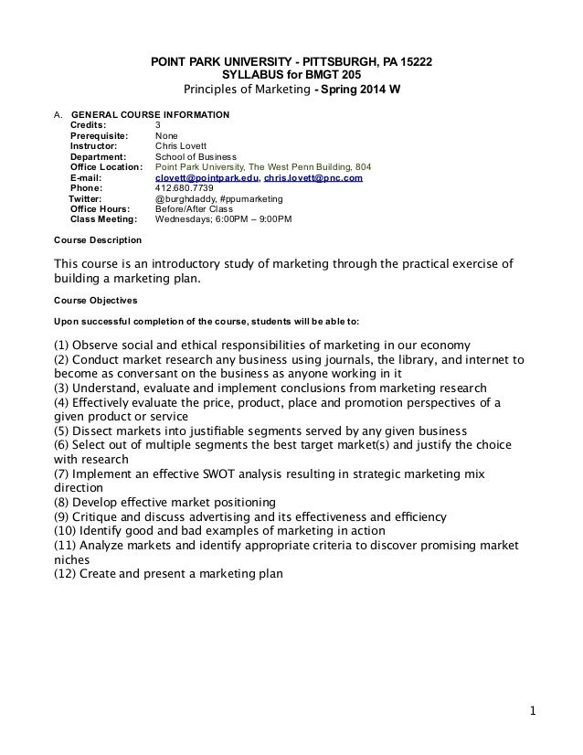 POINT PARK UNIVERSITY - PITTSBURGH, PA 15222 SYLLABUS for BMGT 205 Principles of Marketing - Spring 2014 W  !  A. GENER...