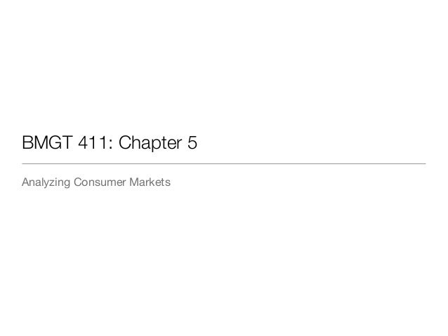 BMGT 411: Chapter 5 Analyzing Consumer Markets