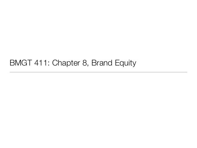 BMGT 411: Chapter 8, Brand Equity