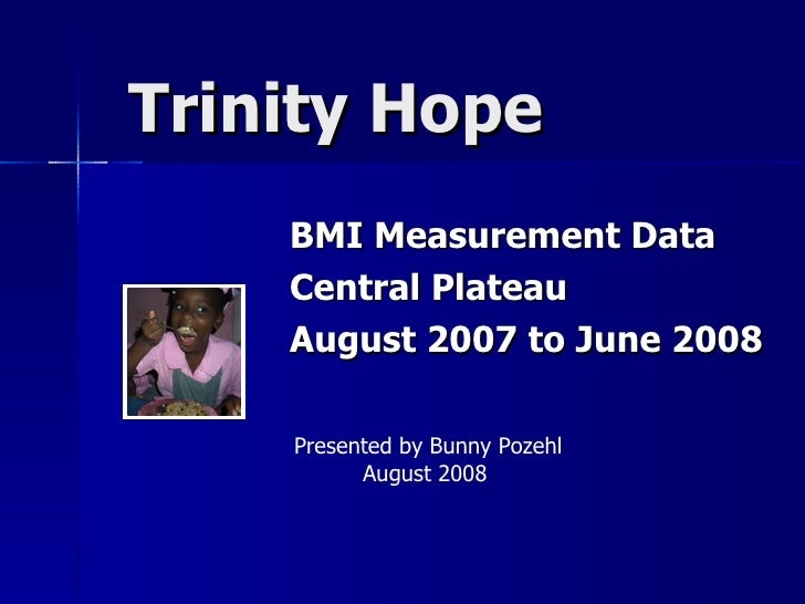 BMI Measurements by Trinity/HOPE