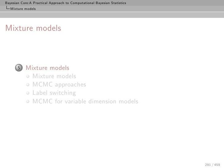 Bayesian Core:A Practical Approach to Computational Bayesian Statistics    Mixture models     Mixture models           5  ...