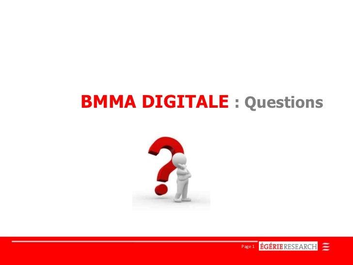 BMMA DIGITALE : Questions