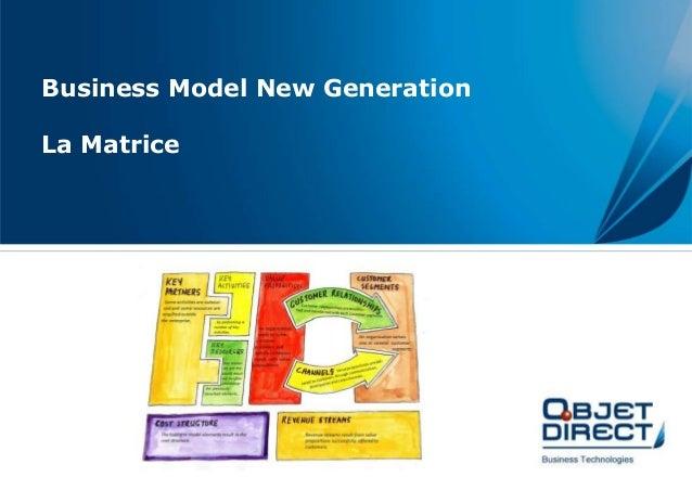 Business Model New Generation  La Matrice