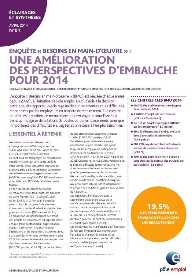 ENQUÊTE « BESOINS EN MAIN-D'ŒUVRE » : UNE AMÉLIORATION DES PERSPECTIVES D'EMBAUCHE POUR 2014 LES CHIFFRES CLÉS BMO 2014 19...