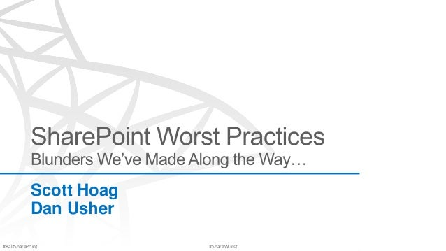 Baltimore SPUG - Worst Practices and Blunders