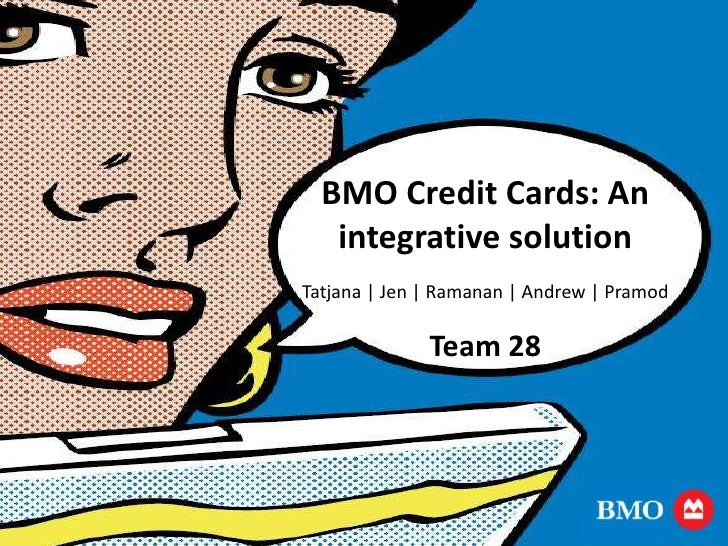 Integrative solution for BMO Credit Card