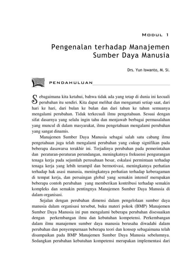 MDDUL 1 Pengenalan terhadap Manajemen Sumber Daya Manusia Drs. Yun lswanto, M. Si. PENDAHULUAN ebagaimana kita ketahui, ba...