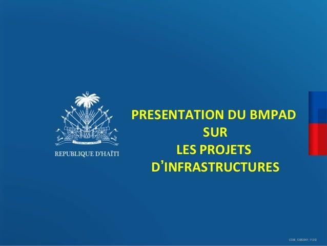 PRESENTATION  DU  BMPAD   SUR    LES  PROJETS   D INFRASTRUCTURES                    CDM_12052901_...