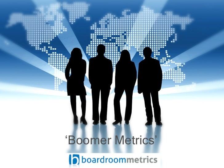 Boomer Metrics