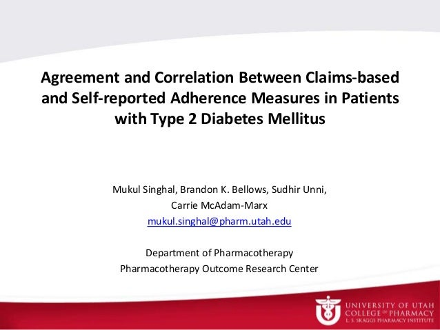 Agreement and Correlation Between Claims-based and Self-reported Adherence Measures in Patients with Type 2 Diabetes Melli...
