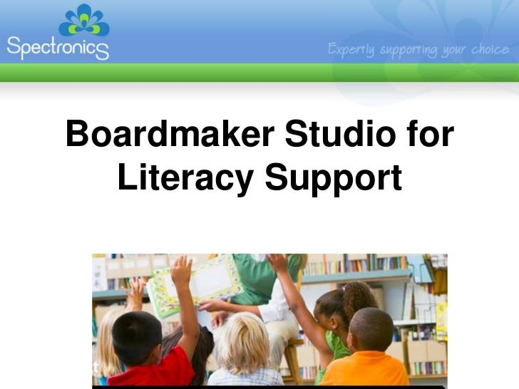 Boardmaker Studio for Literacy Support<br />