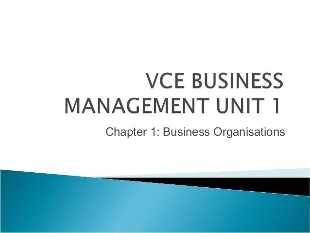 Chapter 1: Business Organisations