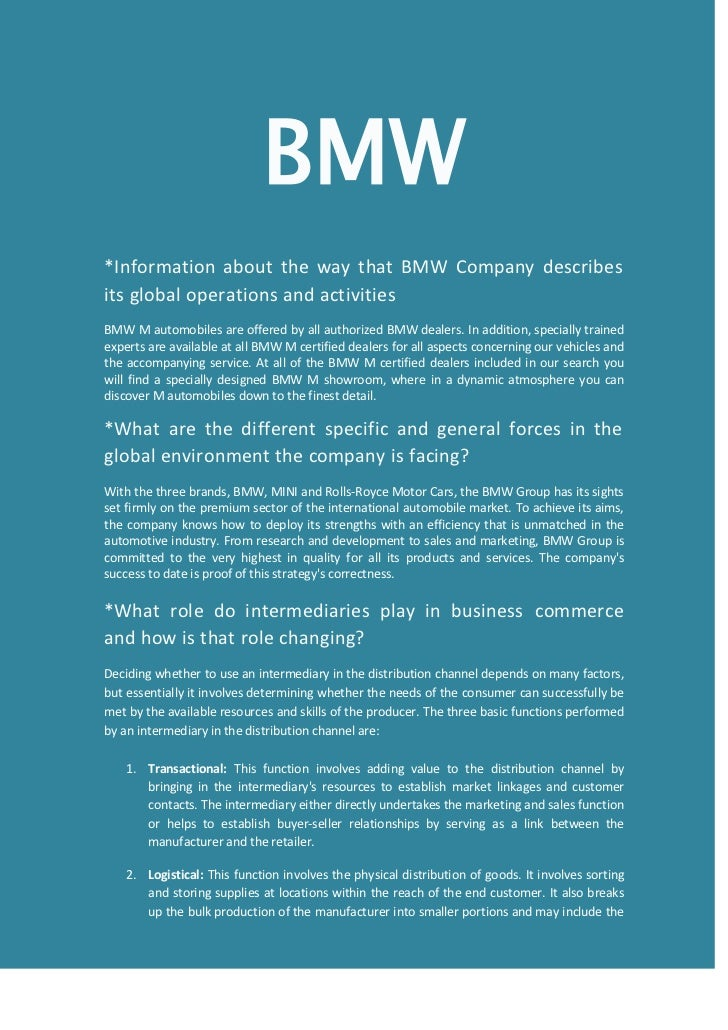 bmw marketing channel On the bmw group website it is noted as follows:  marketing plan – pricing strategy and channel distribution lisa s carey marketing management.