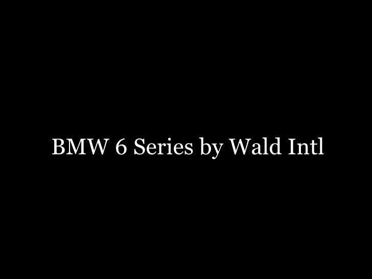 BMW 6 Series by Wald Intl