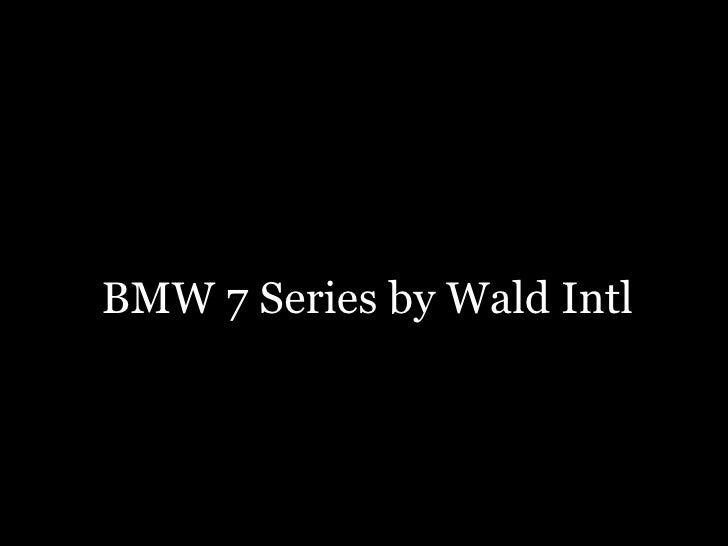 BMW 7 Series by Wald Intl
