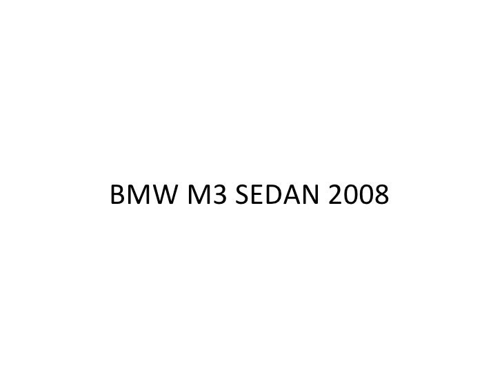 Bmw M3 Sedan 2008