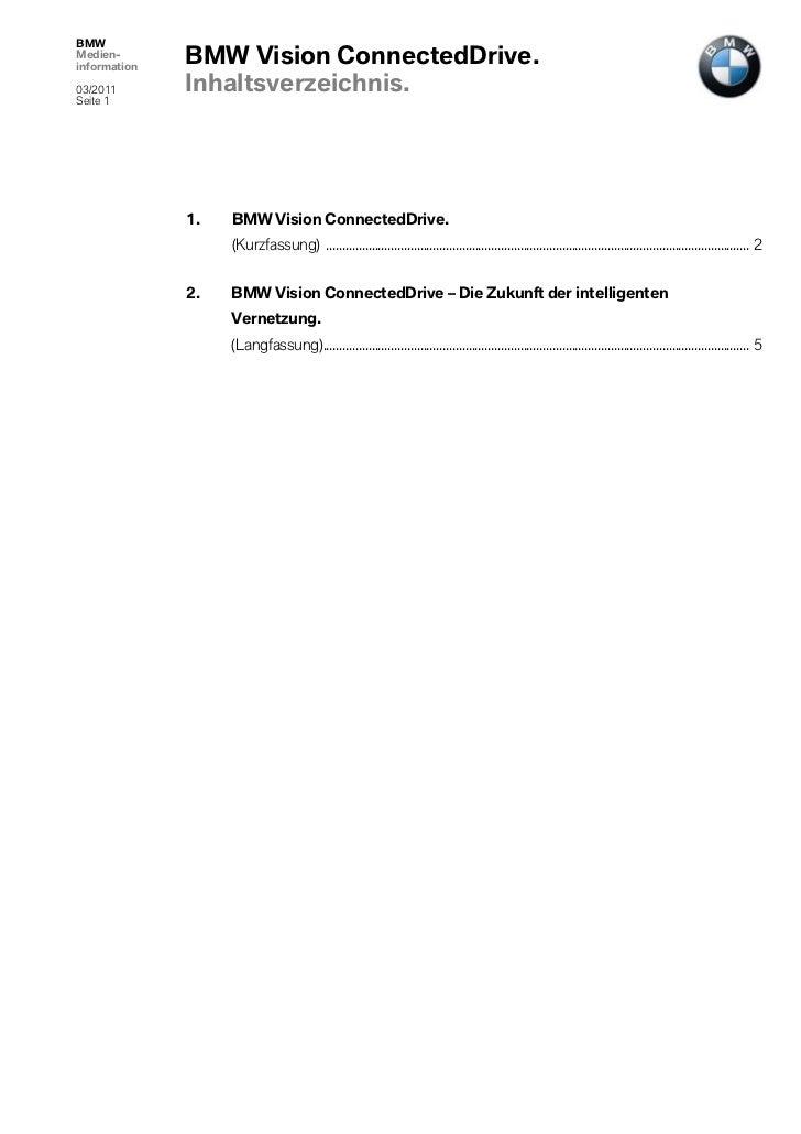 BMWMedien-information              BMW Vision ConnectedDrive.03/2011       Inhaltsverzeichnis.Seite 1              1.   BM...