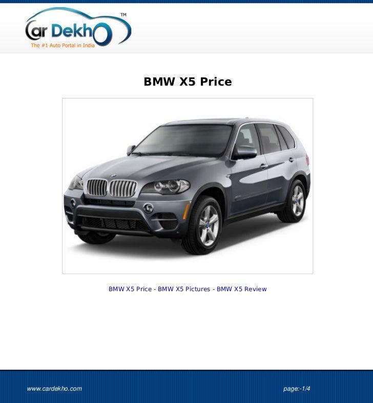BMW X5 Price                   BMW X5 Price - BMW X5 Pictures - BMW X5 Reviewwww.cardekho.com                             ...