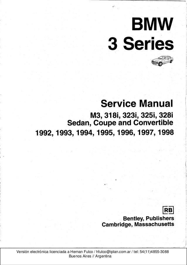 BMW 3 E36 serieS Workshop Manual Bentley Publishers