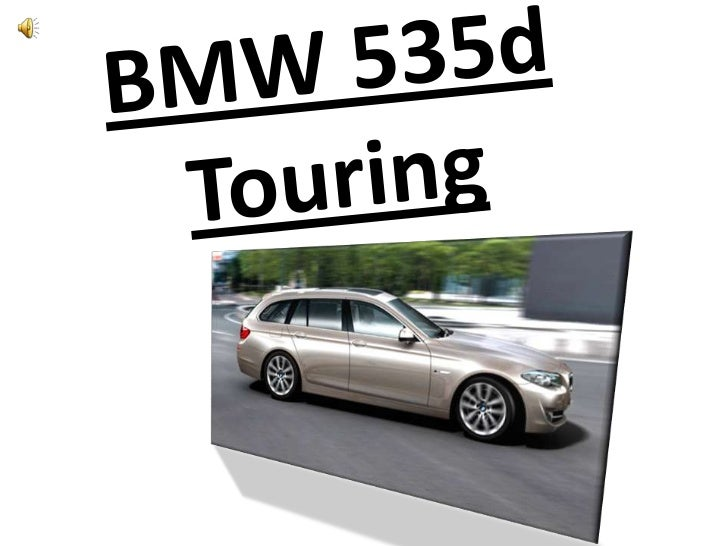 BMW 535d Touring<br />