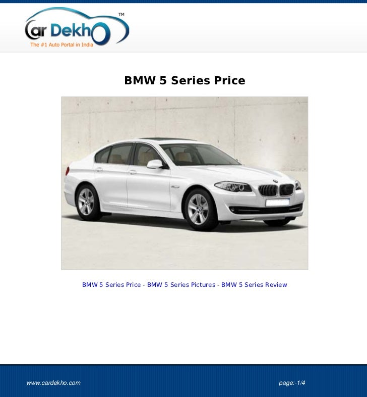 BMW 5 Series Price                   BMW 5 Series Price - BMW 5 Series Pictures - BMW 5 Series Reviewwww.cardekho.com     ...