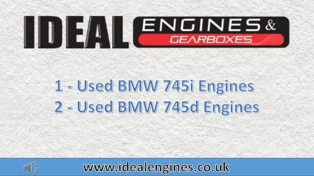 Premium Quality Bmw 745i Bmw 745d Used Engines For Sale