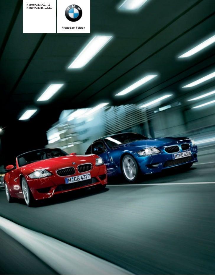 BMW Z4 M CoupéBMW Z4 M Roadster                    Freude am Fahren