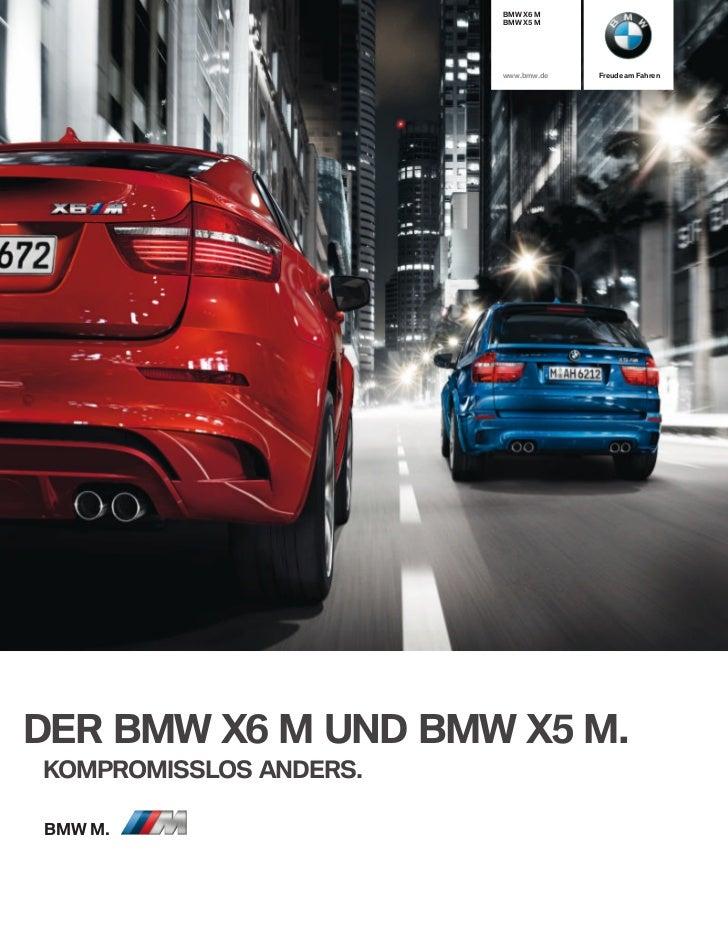 BMW X M                        BMW X M                        www.bmw.de   Freude am FahrenDER BMW X M UND BMW X M.KOM...