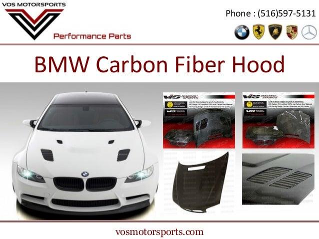 Phone : (516)597-5131  BMW Carbon Fiber Hood  vosmotorsports.com
