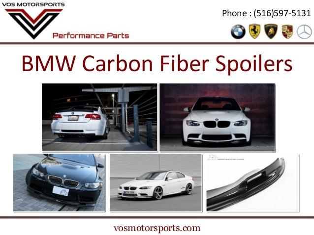 Phone : (516)597-5131  BMW Carbon Fiber Spoilers  vosmotorsports.com